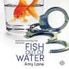 Fish Out of Water - Amy Lane