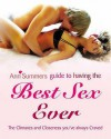 The Ann Summers Guide to Having the Best Sex Ever - Ann Summers