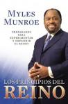 Principios Del Reino: Preparándonos Para La Experiencia Y La Expansión Del Reino (Spanish Edition) - Myles Munroe