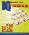 Discover Your IQ Potential: Over 500 Tests of Your Mental Agility - Ken Russell, Philip Carter