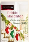 Liebe, die vom Himmel fällt - Debbie Macomber