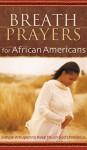 Breath Prayers for African Americans - Edna G. Jordan