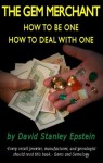The Gem Merchant - How to be one - How to Deal With One - David Epstein, Ann Summers
