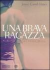 Una brava ragazza - Joyce Carol Oates, Sergio Claudio Perroni