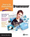 How to Do Everything with Dreamweaver 8 - Michael Meadhra