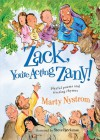 Zack, You're Acting Zany!: playful poems and riveting rhymes - Marty Nystrom, Steve Björkman