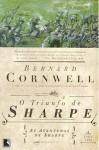 O Triunfo de Sharpe (As Aventuras de Sharpe, #2) - Sylvio Gonçalves, Bernard Cornwell