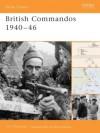 British Commandos 1940-46 - Tim Moreman, Duncan Anderson