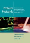Problem Postcards: Social, Emotional and Behavioural Skills Training for Disaffected and Difficult Children Aged 7-11 - Janine Koeries, Brian Marris, Tina Rae