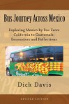 Bus Journey Across Mexico - Dick Davis