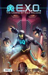 E.X.O. - The Legend of Wale Williams Part One: A Superhero Graphic Novel - Roye Okupe, Ayodele Elegba, Sunkanmi Akinboye, Raphael Kazeem