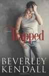 Trapped (Volume 1) Paperback July 6, 2014 - Beverley Kendall
