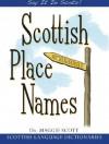 Scottish Place-Names - Maggie Scott