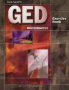 GED Exercise Books: Student Workbook Mathematics - Steck-Vaughn