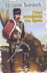 Obłęd rotmistrza von Egern - Szczepan Twardoch