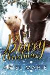 A Beary Christmasx - Ariel Marie