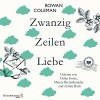 Zwanzig Zeilen Liebe - Rowan Coleman, Merete Brettschneider, Anne Weber, Samuel Weiss, Ulrike Grote, Achim Buch, HörbucHHamburg HHV GmbH