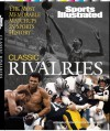 Sports Illustrated: Classic Rivalries - Sports Illustrated, Illustrated Magazine