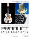 The Art and Style of Product Photography - J. Dennis Thomas