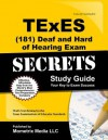 TExES (181) Deaf and Hard of Hearing Exam Secrets: TExES Test Review for the Texas Examinations of Educator Standards - TExES Exam Secrets Test Prep Team