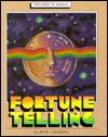Fortune Telling: Foretelling the Future - Elaine Landau