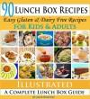 Lunch Box Recipes: Healthy Lunchbox Recipes for Kids. A Common Sense Guide & Gluten Free Paleo Lunch Box Cookbook for School & Work (Paleo Recipes: Paleo ... Lunch, Dinner & Desserts Recipe Book 11) - Jane Burton