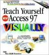 Teach Yourself Access 97 Visually - Ruth Maran