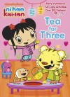 Tea for Three (Ni Hao, Kai-lan) (Full-Color Activity Book with Stickers) - Golden Books, Jason Fruchter