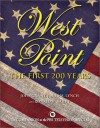 West Point: The First 200 Years: The First 200 Years - John Grant, Ronald H. Bailey, James M. Lynch