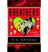 [ [ [ Breathers: A Zombie's Lament[ BREATHERS: A ZOMBIE'S LAMENT ] By Browne, S. G. ( Author )Mar-03-2009 Paperback - S. G. Browne