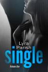 Single, Volume 1 - Lyra Parish