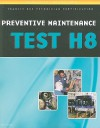 ASE Test Preparation - Transit Bus H8, Preventive Maintenance - Thomson Delmar Learning Inc.