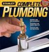Complete Plumbing (Stanley Complete) - Stanley Books