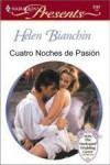 quatro noches de pasion - Helen Bianchin