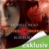 Blaues Blut (Vampire Academy 2) - Audible GmbH, Richelle Mead, Marie Bierstedt