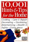 10,001 Hints And Tips For The Home (Hints & Tips) - Cassandra Kent