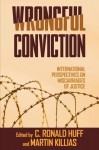 Wrongful Conviction: International Perspectives on Miscarriages of Justice - Martin Killias