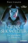Le gardien du silence (Les seigneurs de l'ombre, #7) - Gena Showalter