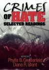 Crimes of Hate: Selected Readings - Phyllis B. Gerstenfeld