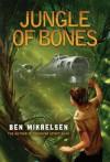 Jungle of Bones - Ben Mikaelsen