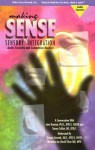 Making Sense of Sensory Integration [With Booklet] - Jane Koomar