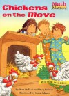 Chickens on the Move (Math Matters (Kane Press Paperback)) - Pamela Pollack, Meg Belviso, Lynn Adams