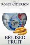 Bruised Fruit - Robin Anderson