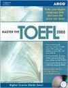 Arco Master the Toefl 2005 (Master the Toefl) (Master the Toefl) - Arco, Grace Yi Qiu Zhong, Gail Brenner