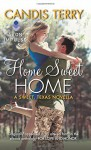 Home Sweet Home: A Sweet, Texas Novella - Candis Terry