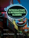 Experiencing Introductory and Intermediate Algebra Through Functions and Graphs Value Package (Includes Mathxl 24-Month Student Access Kit) - JoAnne Thomasson, Robert Pesut