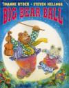 Big Bear Ball - Joanne Ryder