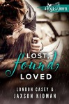Lost, Found, Loved (A St. Skin Novel): a bad boy new adult romance novel - Jaxson Kidman, London Casey, Karolyn James