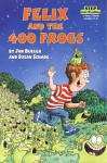 Felix and the 400 Frogs (Step into Reading, Step 3, paper) - Susan Schade, Jon Buller