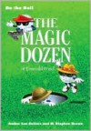 Be the Ball: The Magic Dozen at Emerald Pond - Amber Lee Sellers, Steve Brown